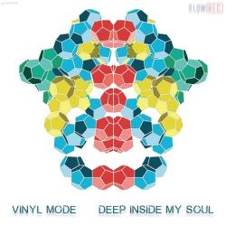Vinyl Mode - Deep Inside my Soul
